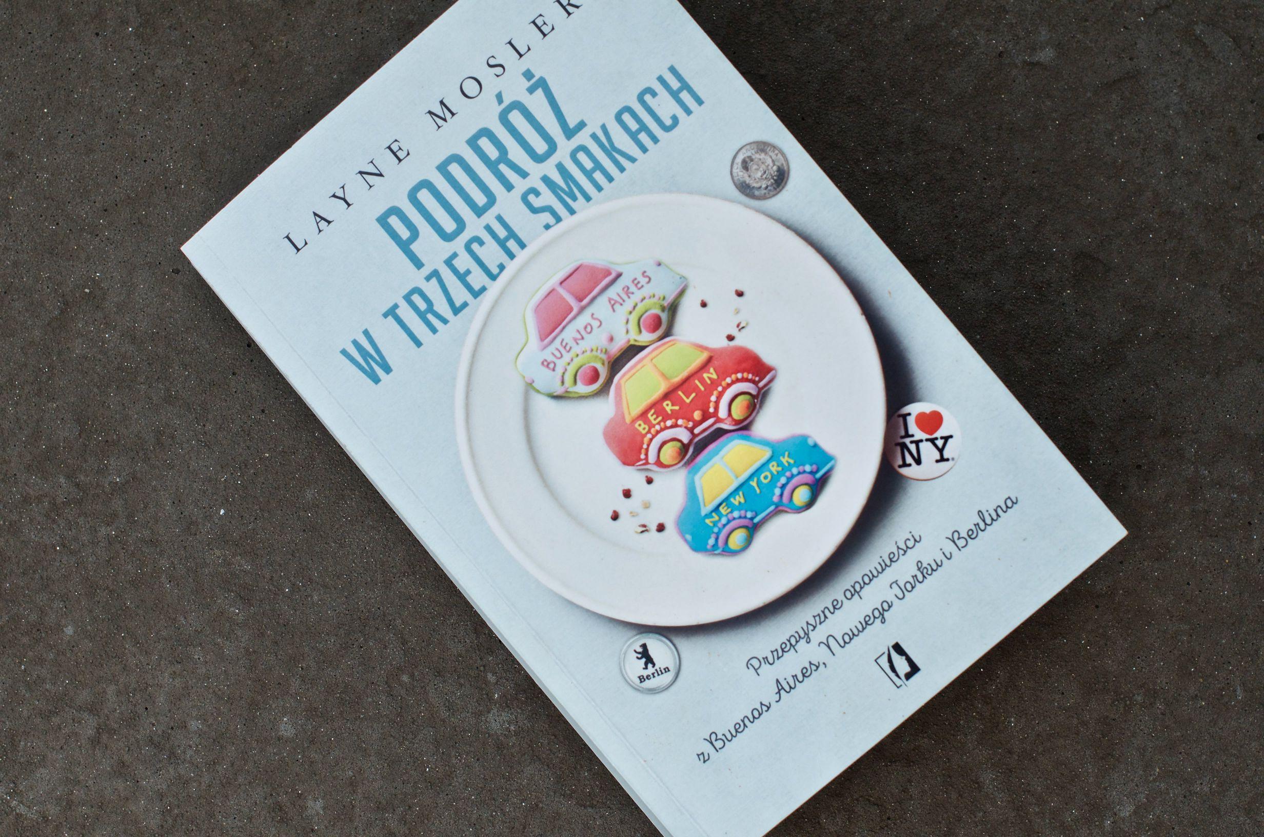 książka Podróż w trzech smakach